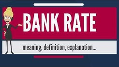 What is BANK RATE? What does BANK RATE mean? BANK RATE meaning, definition & explanation
