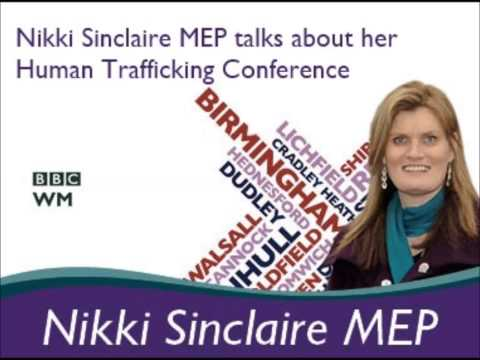 Nikki Sinclaire MEP talks to BBC WM about her Human Trafficking Conference