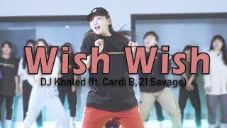 DJ Khaled - Wish Wish (ft. Cardi B, 21 Savage)ㅣChoreography by ARA JOㅣ레츠댄스아카데미 산본점