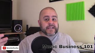 Artists and bands need to hear this! Music Business 101