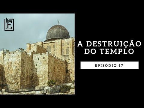 A DESTRUIÇÃO DO TEMPLO - Rodrigo Silva