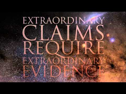 Extraordinary Claims Require Extraordinary Evidence