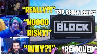 STREAMERS Reacts TO 'RISKY REELS' *REMOVED & Replaced By The Block (Fortnite FUNNY & Daily Moments)
