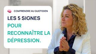 5 SIGNES IMPARABLES pour reconnaître la dépression