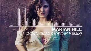 Скачать Marian Hill Down Black Caviar Mix