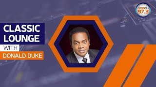 Former Governor and Presidential Candidate; Donald Duke On The Classic Lounge
