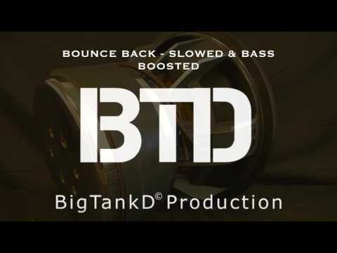 Big Sean - Bounce Back (Slowed & Bass...