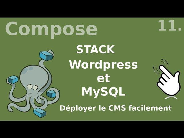 Docker-compose - 11. Stack wordpress et mysql