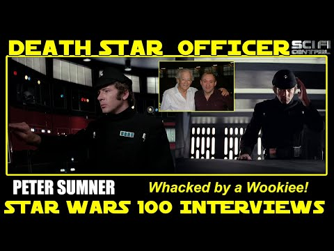 Star Wars 100 Interviews: PETER SUMNER - Imperial Whacked by a Wookiee