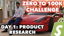 LIVE DAY 1: PRODUCT RESEARCH (Zero To $100k Shopify Challenge)