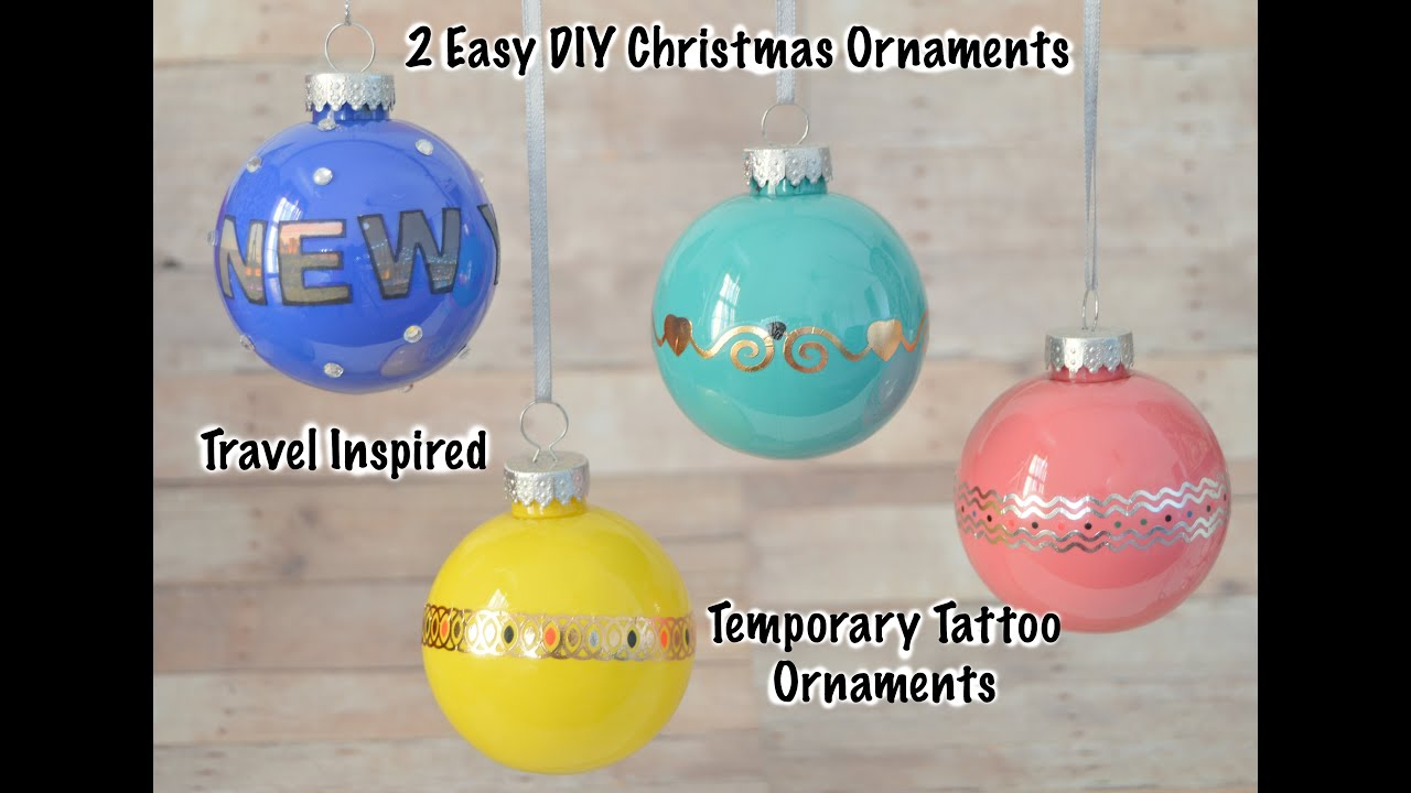 Diy mercury christmas ornaments - 2 Diy Christmas Ornaments Travel Inspired Temporary Tattoo Ornaments