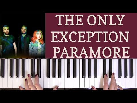 HOW TO PLAY: THE ONLY EXCEPTION- PARAMORE