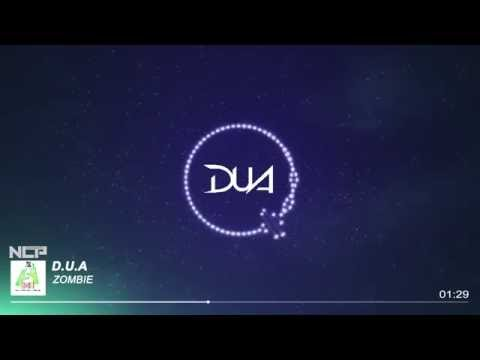 D.U.A - ZOMBIE