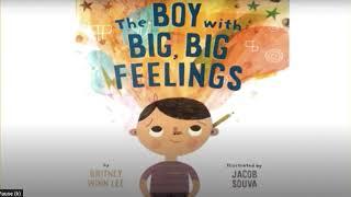 Read Aloud: The Boy with Big, Big Feelings