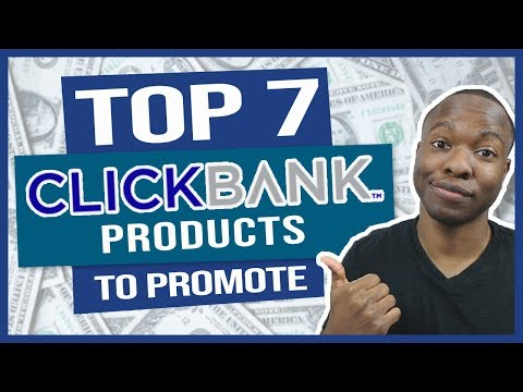 7 BEST CLICKBANK TOP Products You Can Feel GOOD About Promoting (Affiliate Marketing)