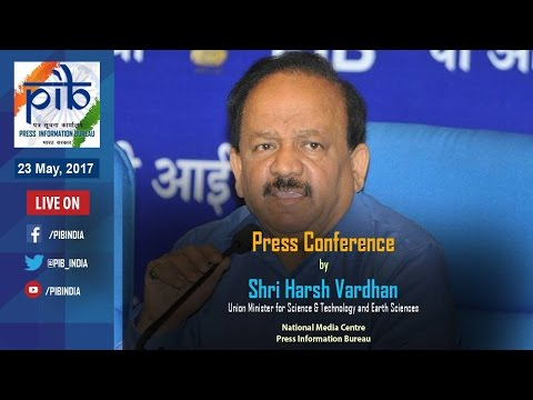 Press Conference by Union Minister Dr. Harshvardhan on Key Initiatives during Three Years of Govt.