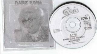 DAME EDNA EVERAGE sings (Oz TV Soap) NEIGHBOURS Theme..