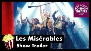 Les Misérables (Sondheim Theatre) Trailer