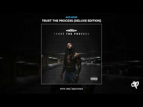 Ace Hood -  Came Wit The Posse [Trust The Process]