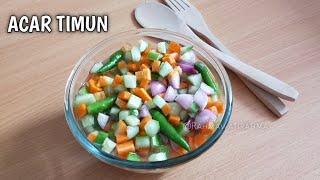 RESEP ACAR TIMUN | Untuk Teman Makan Sate, Nasgor dll..