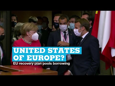 United States of Europe? EU recovery plan pools borrowing