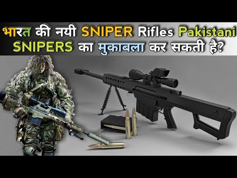 Indian Army New Sniper Rifles Vs Pakistan Army Sniper Rifles - India Vs Pakistan Army Sniper Rifles