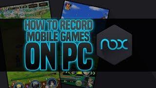 How To Record Mobile Games WIth NOX - Naruto Ultimate Ninja Blazing Phantom castle Gameplay