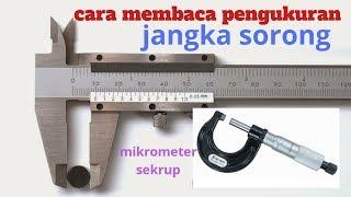 Cara membaca Jangka Sorong dan mikrometer sekrup Belajar Fisika Gratis BFG03