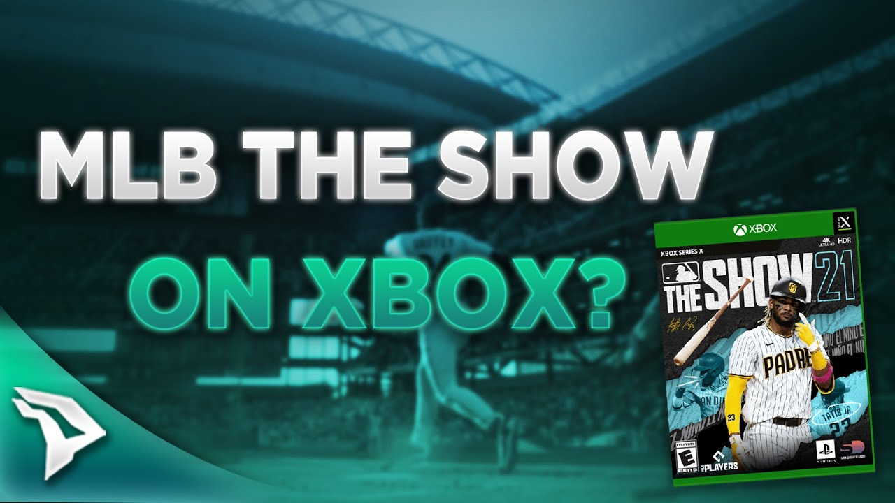 MLB The Show 21 Xbox Series X And Cross Play With PS5?