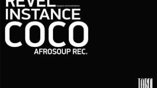 REVEL INSTANCE - COCO [ORIGINAL MIX] AFROSOUP REC.