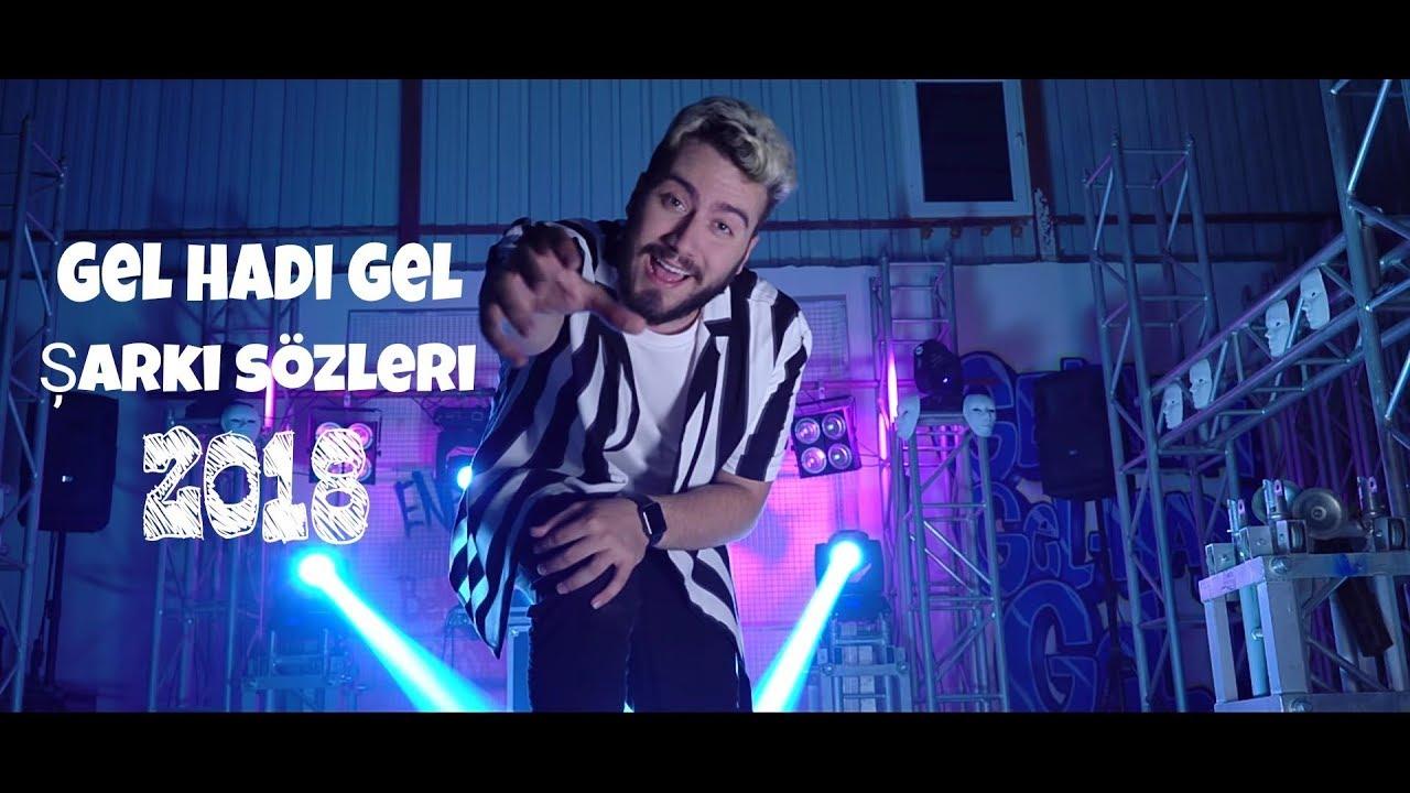 Enes Batur Gel Hadi Gel șarki Sozleri 2018 Youtube