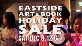 Dec 8, 2012 - Holiday Arts and Book Sale at Eastside Cultural Center