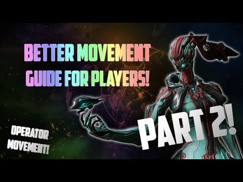 Better Movement Guide 2! Operator Dashing, Extra Combos, etc