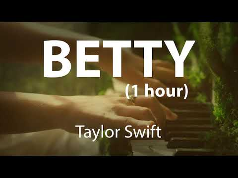 betty (1 hour) - Taylor Swift folklore