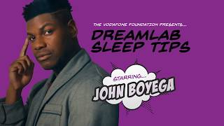 #SleepLikeAHero: Top tips for better sleep, with John Boyega