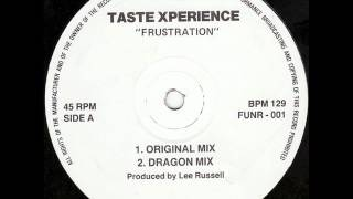 Taste Xperience - Frustration (Original Mix)