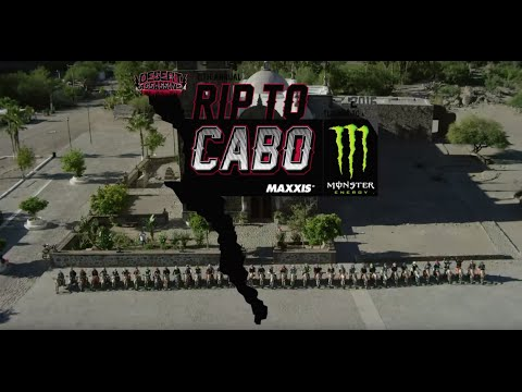 2016 Monster Energy Rip to Cabo presented by Maxxis Tires Full TV Show