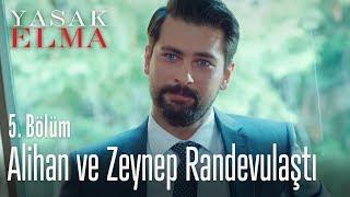 Alihan, Zeynep ile randevulaştı - Yasak Elma 5. Bölüm
