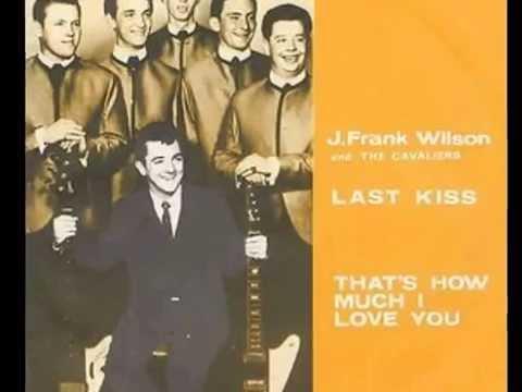 J Frank Wilson - Last Kiss  (Rare 'Mono-to-Stereo' Mix  1964)