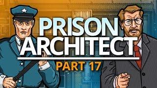 Prison Architect | MORE GUARDS (#17)