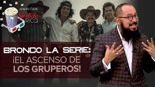 ¡Bronco la serie llegó a TNT en horario estelar! | Surtido Rico