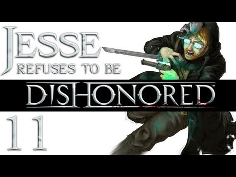 Dishonored [Part 11]: Dismissing the recruits