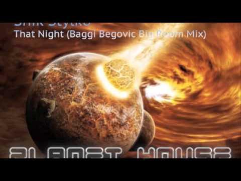 Shik Stylko - That Night (Baggi Begovic Big Room Mix)