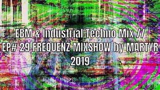 FREQUENZ MIXSHOW 29 with DJ NEKROTIQUE // EBM & Industrial Techno Mix // 2019