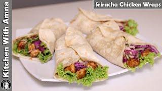 Sriracha Chicken Wraps Recipe With Homemade Bread | Kitchen With Amna