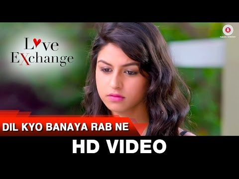 Dil Kyo Banaya Rab Ne  song lyrics