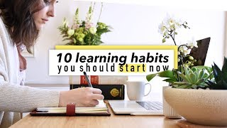 10 study habits you should start now