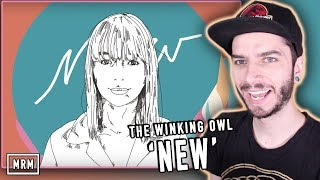 "THE WINKING OWL - ""NEW"" Reaction!"