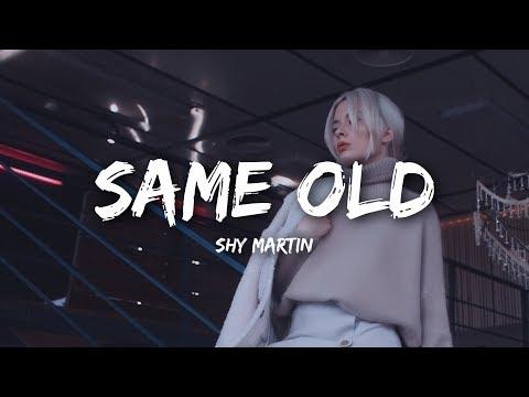 SHY Martin - Same Old (Lyrics)