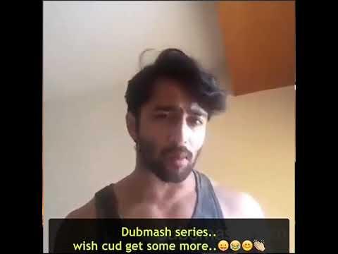 Shaheer sheikh dubsmash